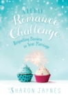 A 14-Day Romance Challenge : Reigniting Passion in Your Marriage - eBook