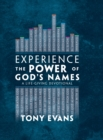 Experience the Power of God's Names : A Life-Giving Devotional - eBook