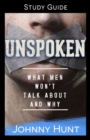 The Unspoken Study Guide : What Men Won't Talk About and Why - eBook