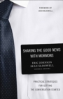 Sharing the Good News with Mormons : Practical Strategies for Getting the Conversation Started - Book