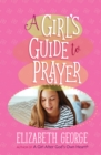 A Girl's Guide to Prayer - eBook