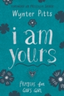 I Am Yours : Prayers for Tween Girls - eBook
