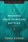 Winning Your Spiritual Battles - eBook