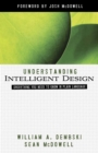 Understanding Intelligent Design : Everything You Need to Know in Plain Language - eBook