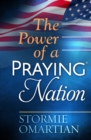 The Power of a Praying(R) Nation - eBook