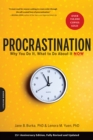 Procrastination : Why You Do It, What to Do About It Now - eBook