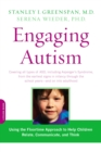 Engaging Autism : Using the Floortime Approach to Help Children Relate, Communicate, and Think - eBook