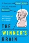 The Winner's Brain : 8 Strategies Great Minds Use to Achieve Success - eBook
