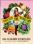 Appetite for Reduction : 125 Fast and Filling Low-Fat Vegan Recipes - eBook