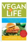 Vegan for Life : Everything You Need to Know to Be Healthy and Fit on a Plant-Based Diet - Book