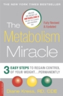 The Metabolism Miracle, Revised Edition : 3 Easy Steps to Regain Control of Your Weight . . . Permanently - eBook
