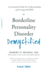 Borderline Personality Disorder Demystified, Revised Edition : An Essential Guide for Understanding and Living with BPD - eBook