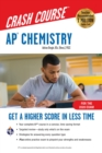 AP(R) Chemistry Crash Course, For the 2020 Exam, Book + Online - eBook