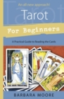 Tarot for Beginners : A Practical Guide to Reading the Cards - Book
