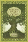 The Healing Power of Trees : Spiritual Journeys Through the Celtic Tree Calendar - Book