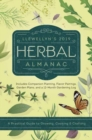 Llewellyn's 2019 Herbal Almanac : A Practical Guide to Growing, Cooking and Crafting - Book