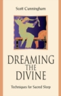 Dreaming the Divine : Techniques for Sacred Sleep - Book