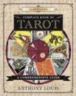 Llewellyn's Complete Book of Tarot : A Comprehensive Resource - Book