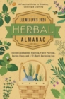 Llewellyn's 2020 Herbal Almanac : A Practical Guide to Growing, Cooking and Crafting - Book