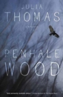 Penhale Wood : A Mystery - Book
