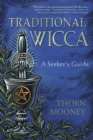 Traditional Wicca : A Seeker's Guide - Book
