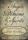 Of Angels, Demons and Spirits : A Sourcebook of British Magic - Book