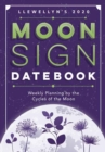 Llewellyn's 2020 Moon Sign Datebook : Weekly Planning by the Cycles of the Moon - Book