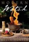 Modern Witch : Spells, Recipes, and Workings - Book