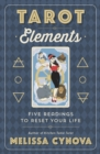 Tarot Elements : Five Readings to Reset Your Life - Book