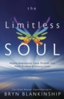 The Limitless Soul : Hypno-Regression Case Studies into Past, Present, and Future Lives - Book