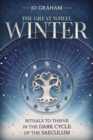 Winter : Rituals to Thrive in the Dark Cycle of the Saeculum - Book