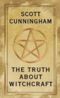 The Truth About Witchcraft - Book
