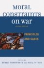 Moral Constraints on War : Principles and Cases - eBook