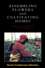 Assembling Flowers and Cultivating Homes : Labor and Gender in Colombia - eBook
