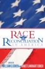 Race and Reconciliation in America - eBook