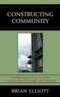 Constructing Community : Configurations of the Social in Contemporary Philosophy and Urbanism - eBook