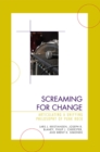 Screaming for Change : Articulating a Unifying Philosophy of Punk Rock - eBook