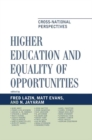 Higher Education and Equality of Opportunity : Cross-National Perspectives - eBook