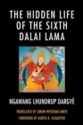 The Hidden Life of the Sixth Dalai Lama - eBook