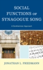 Social Functions of Synagogue Song : A Durkheimian Approach - eBook