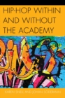 Hip-Hop within and without the Academy - eBook