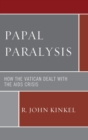 Papal Paralysis : How the Vatican Dealt with the AIDS Crisis - eBook