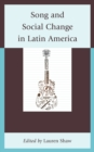 Song and Social Change in Latin America - eBook