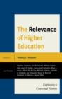 The Relevance of Higher Education : Exploring a Contested Notion - eBook