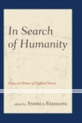 In Search of Humanity : Essays in Honor of Clifford Orwin - eBook
