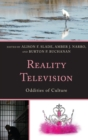 Reality Television : Oddities of Culture - eBook