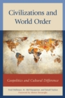 Civilizations and World Order : Geopolitics and Cultural Difference - eBook
