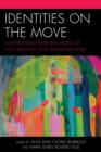 Identities on the Move : Contemporary Representations of New Sexualities and Gender Identities - eBook