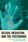 Design, Mediation, and the Posthuman - eBook