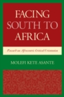 Facing South to Africa : Toward an Afrocentric Critical Orientation - eBook